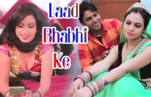Laad-Bhabhi-Ke